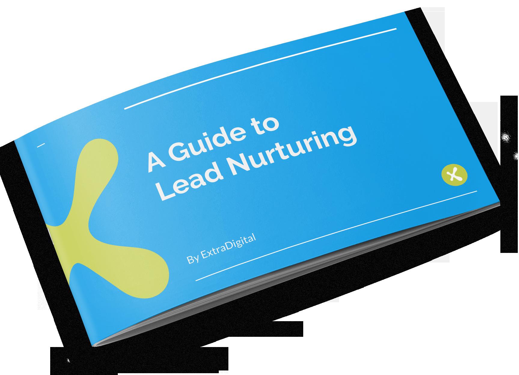 Guide to Lead Nurturing